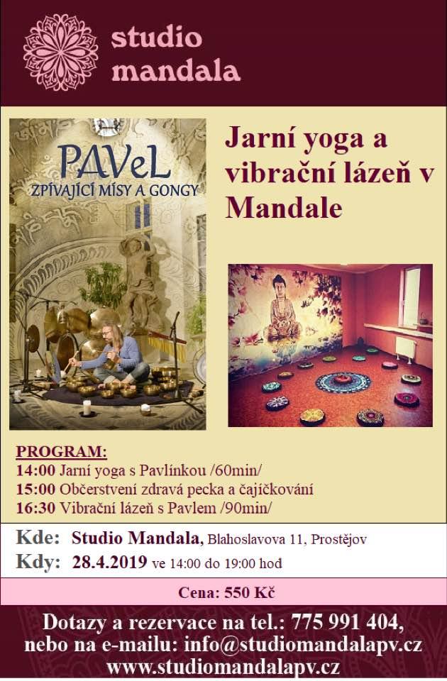 Jarní yoga a vibrační lázeň v Mandale